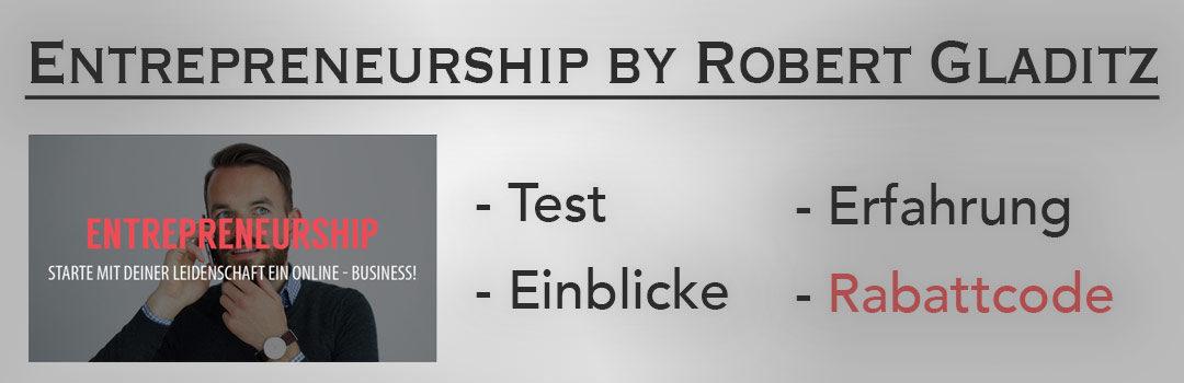 10% Rabattcode, Test- und Erfahrungsbericht | Entrepreneurship made simple – not easy by Robert Gladitz