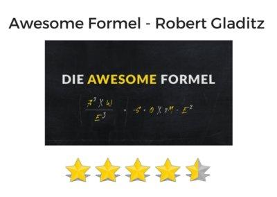 Awesome Formel von Robert Gladitz