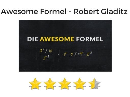 Awesome Formel von Robert Gladitz