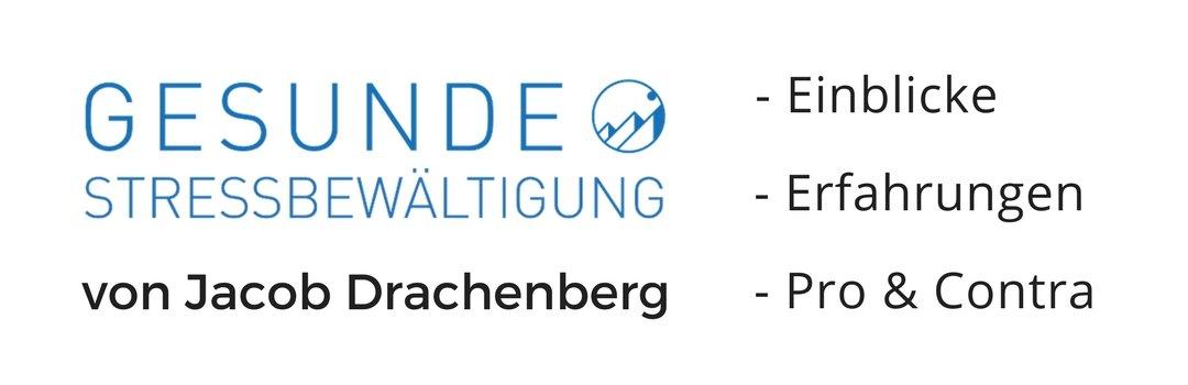 """Review & Erfahrungen zu """"Gesunde Stressbewältigung"""" von Jacob Drachenberg"""
