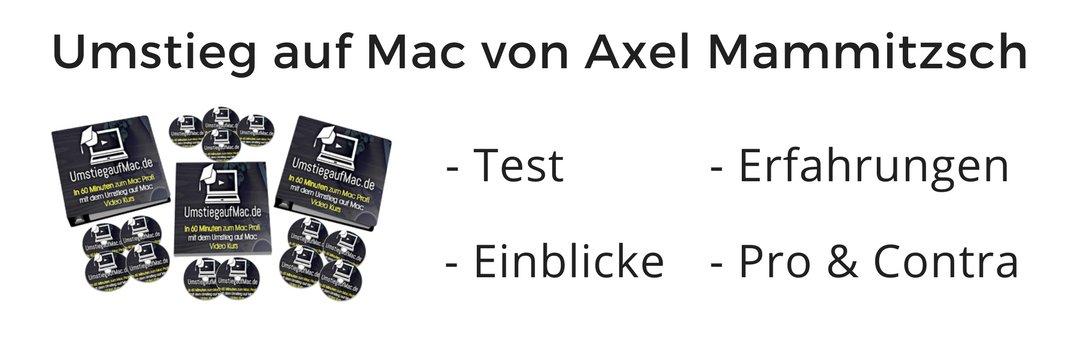 Erfahrungen & Review zum Umstieg auf Mac Video Kurs von Axel Mammitzsch