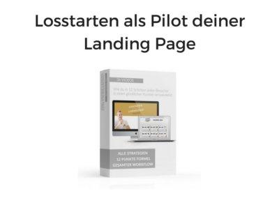 Losstarten als Pilot deiner Landing Page von Andreas Schwarzlmüller