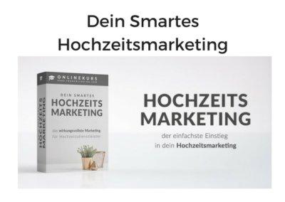 Dein Smartes Hochzeitsmarketing von Andreas Schwarzlmüller (Frameblending)