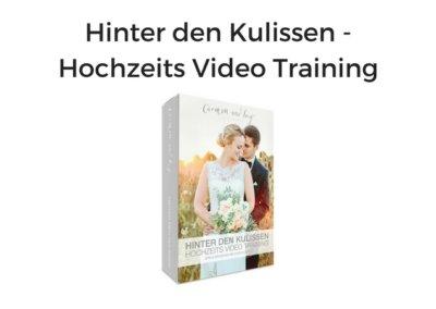 Hinter den Kulissen – Hochzeits Video Training