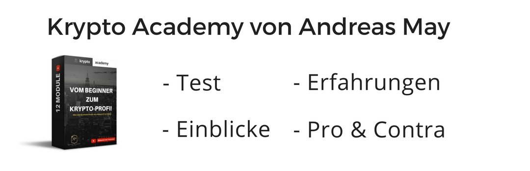 Erfahrungen & Review zur Krypto Academy von Andreas May