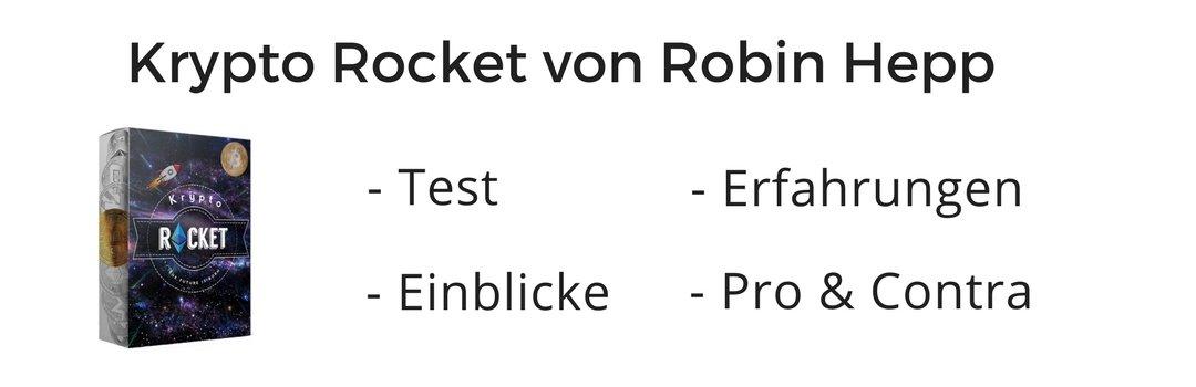 Erfahrungen & Review zur Krypto Rocket von Robin Hepp (RobRobsen)