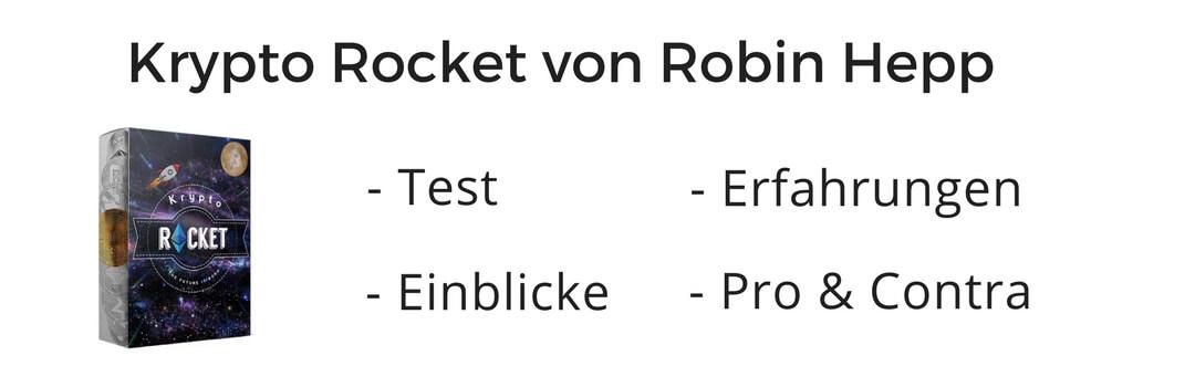 Review & Erfahrungen zur Krypto Rocket von Robin Hepp Rob Robsen