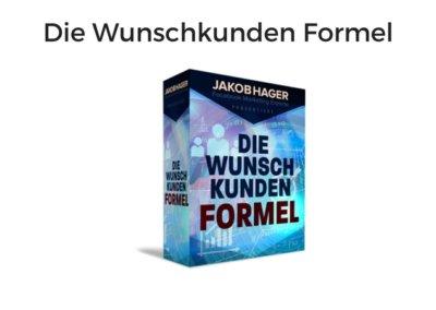 Die Wunschkunden Formel von Jakob Hager