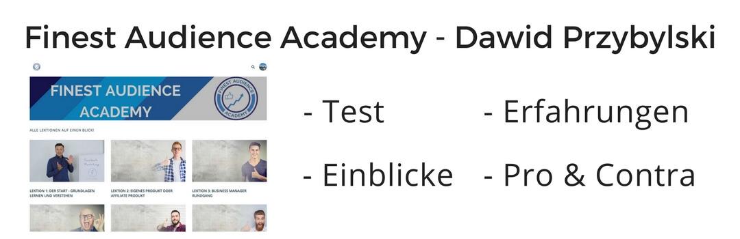 Test, Review & Erfahrungen zur Finest Audience Academy von Dawid Przybylski